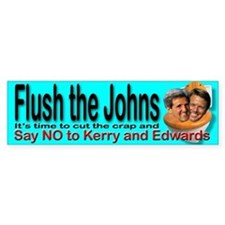 Flush the Johns Kerry & Edwards Bumper Bumper Sticker