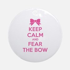 Keep calm and fear the bow Ornament (Round)
