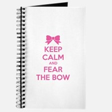 Keep calm and fear the bow Journal
