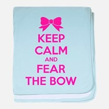 Keep calm and fear the bow baby blanket