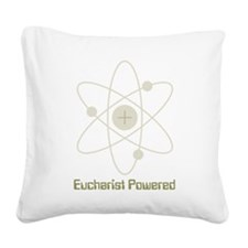 Eucharist Powered Square Canvas Pillow