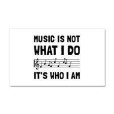 Music Who I Am Car Magnet 20 x 12