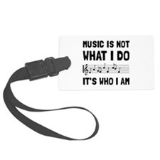 Music Who I Am Luggage Tag