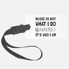 Music Who I Am Luggage Tag