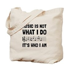 Music Who I Am Tote Bag