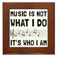 Music Who I Am Framed Tile