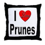 I Love Prunes Throw Pillow