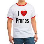 I Love Prunes Ringer T