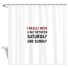 Saturday Sunday Shower Curtain