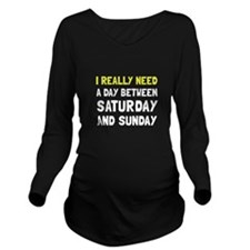 Saturday Sunday Long Sleeve Maternity T-Shirt