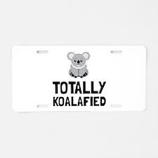 Totally Koalafied Aluminum License Plate