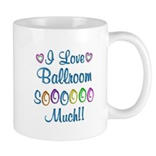 Ballroom Love So Much Mug