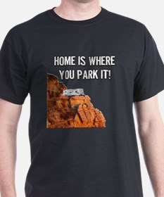 Home Is Where You Park It - Travel Tr T-Shirt