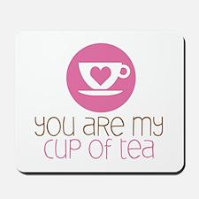 My Cup of Tea Mousepad