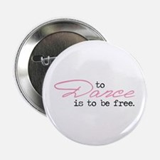 """To Be Free 2.25"""" Button"""