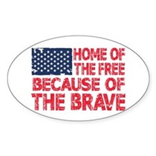 Home of the Free Because of the Brave USA Flag Sti