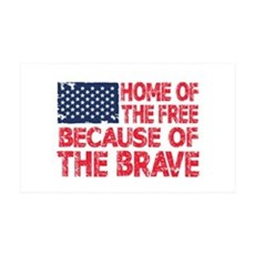 Home of the Free Because of the Brave USA Flag Wal