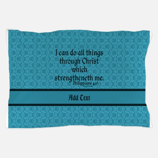 Philippians 4:13 Word teal Pillow Case