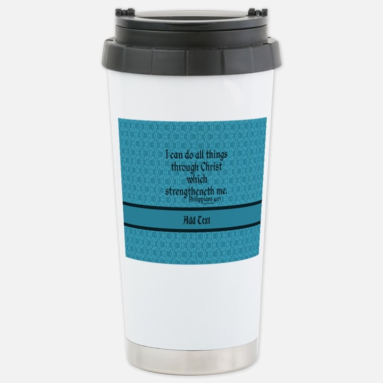 Philippians 4:13 Word t Stainless Steel Travel Mug