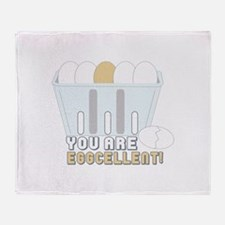 You Are Eggcellent! Throw Blanket