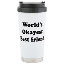 World's Okayest Best Friend Travel Mug