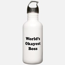 World's Okayest Boss Water Bottle