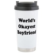 Worlds Okayest Boyfriend Travel Mug
