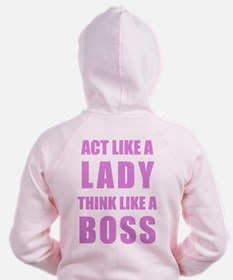 Funny Act like a lady Zip Hoodie