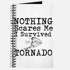 Nothing Scares Me I Survived Tornado Journal