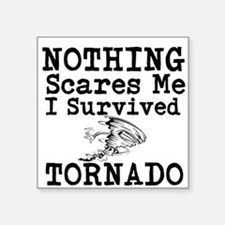 Nothing Scares Me I Survived Tornado Sticker