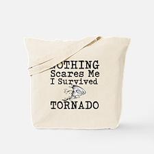 Nothing Scares Me I Survived Tornado Tote Bag