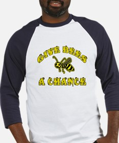 Give Bees a Chance Baseball Jersey
