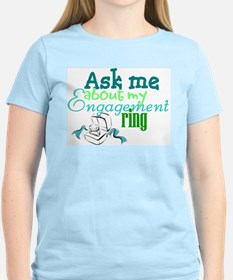 ask me about my engagment rin T-Shirt