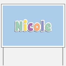 Nicole Spring14 Yard Sign
