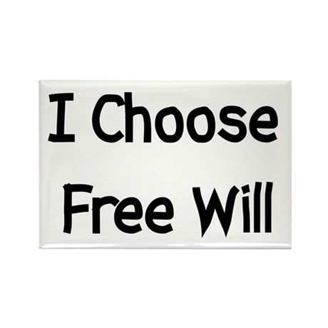 Choose Free Will Rectangle Magnet