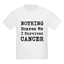 Nothing Scares Me I Survived Cancer T-Shirt
