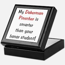 My Doberman Pinscher is smarter Keepsake Box