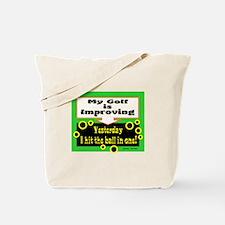 My Golf Is Improving/Jane Swan/ Tote Bag