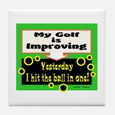 My Golf Is Improving/Jane Swan/ Tile Coaster