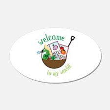 Welcome To My World Wall Decal