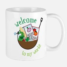 Welcome To My World Mugs