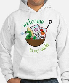 Welcome To My World Hoodie