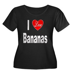 I Love Bananas (Front) Women's Plus Size Scoop Nec