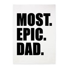 Most Epic Dad 5'x7'Area Rug