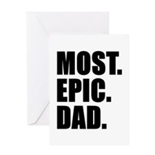 Most Epic Dad Greeting Cards
