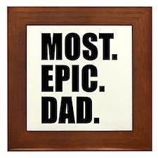 Most Epic Dad Framed Tile