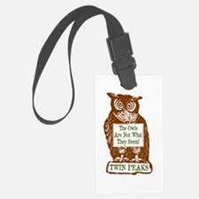 The Owls Are Not What They Seem Luggage Tag