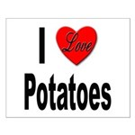 I Love Potatoes Small Poster
