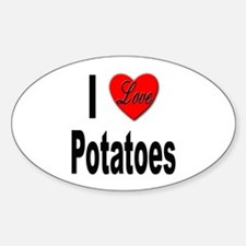 I Love Potatoes Oval Decal