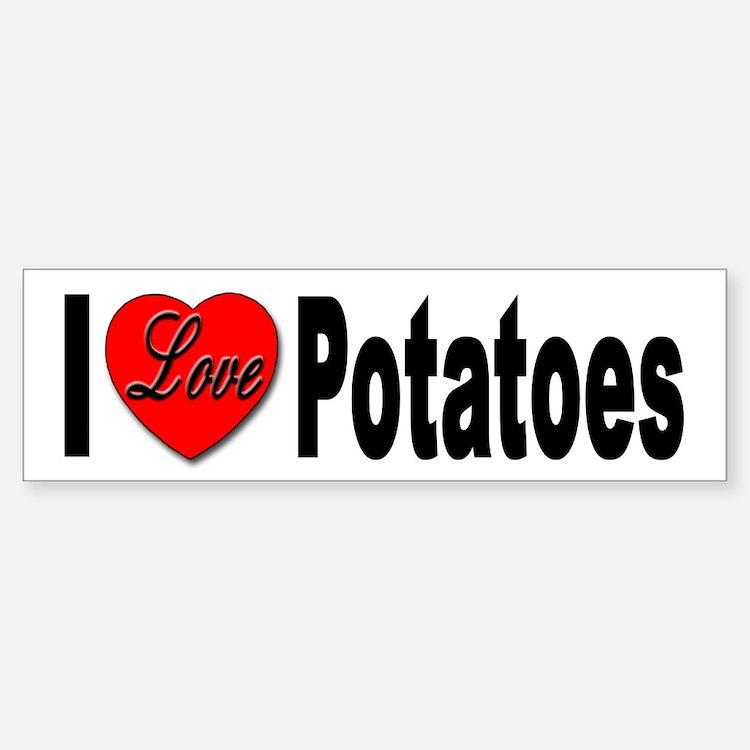 I Love Potatoes Bumper Car Car Sticker
